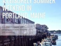 Fireshot Screen Capture 065   A Leisurely Summer Weekend In Portland Maine   Www Buggl Com A Leisurely Summer Weekend In Portland Maine 415 Overview