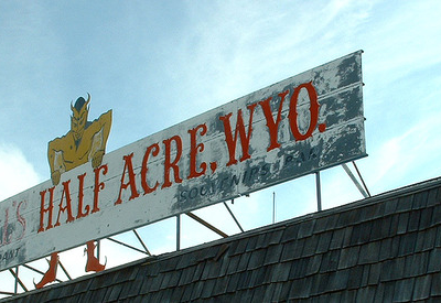 The Sign On The Restaurant Formerly Located At Hell's Half Acre