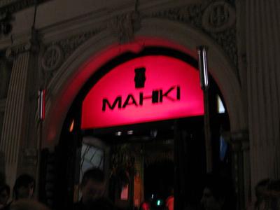 Outside Of Mahiki
