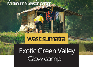 Exotic Glowing Camp in Harau Valley, West Sumatra