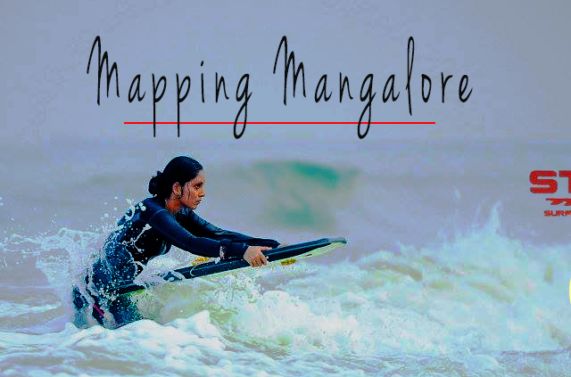 Mapping Mangalore with SurfBoards Photos
